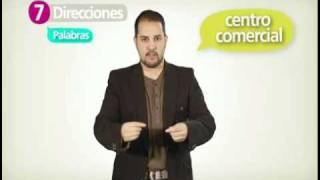 VIDEO DICCIONARIO LENGUA DE SEÑAS. TOMO 1. MODULO 7. Direcciones, palabras, frases.