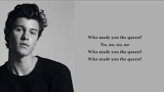 Shawn Mendes - Queen (lyrics)