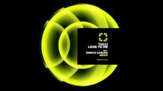 Tucci-Look To Me (Original Mix)