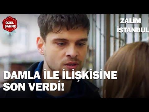 Civan Gururundan Damla ile İlişkisine Son Verdi! - Zalim İstanbul Özel Klip