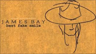 James Bay - BEST FAKE SMILE (tradução) (legendado)