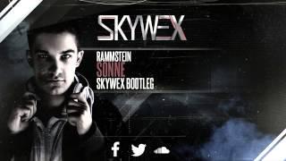 Rammstein - Sonne (Skywex Hardstyle Bootleg)