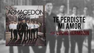 Te Perdiste Mi Amor - Feat. Lucho Hermosin