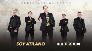 Soy Atilano - Maximo Grado - MG Corporation 2017
