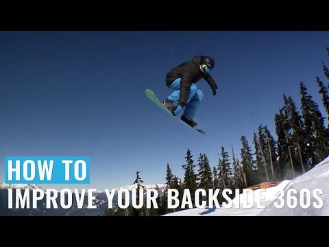 How To Improve Your Backside 360s On A Snowboard