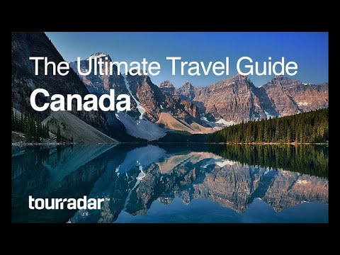 Canada: The Ultimate Travel Guide by TourRadar 4/5