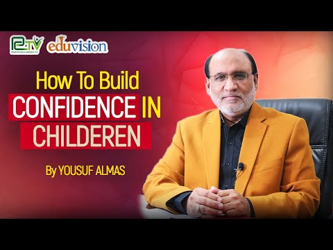 How to build confidence in children | Yousuf Almas |