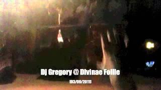 Dj Gregory @ Divinae Follie