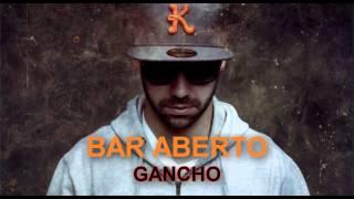 Bar Aberto - Regula. Gancho 2013