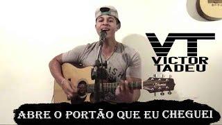 Gusttavo Lima - Abre o Portão Que Eu Cheguei - DVD 50/50 | Victor Tadeu - Cover