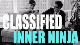"Classified ""Inner Ninja"" Live From Atlantic Records"