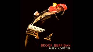 Brock Berrigan - The Legend of the Bear (Daily Routine)