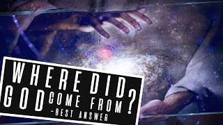 If God created the Universe then who created God? - Best Answer Pt.1