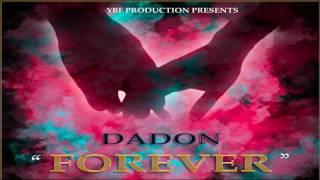 "DaDon - Forever ""2017 Dancehall"""