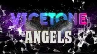 Vicetone feat. Kat Nestel - Angels [Lyrics Video]