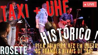 Bookstage: TAXI + UHF: Rosete (ao vivo - HISTÓRICO!)