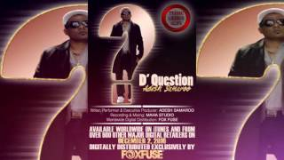 "Adesh Samaroo - ""D' Question"" [2k17 Chutney/Soca]"