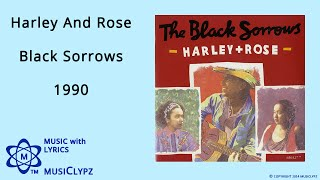 Harley And Rose - Black Sorrows 1990 HQ Lyrics MusiClypz