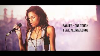 Baauer - One Touch feat. AlunaGeorge