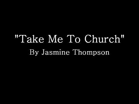 Take Me To Church - Hozier (Cover by Jasmine Thompson) (Lyrics ...