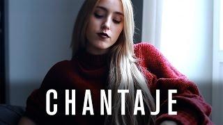 Chantaje - Shakira ft. Maluma - Cover by Xandra Garsem
