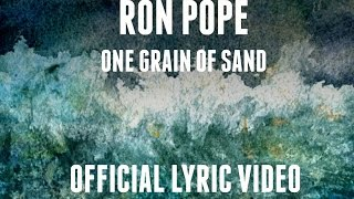 """One Grain Of Sand"" (Official Lyric Video) 