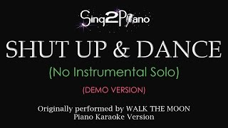 Shut Up and Dance (Piano Karaoke demo) Walk The Moon