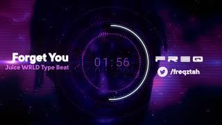 "[FREE] Juice WRLD Type Beat 2018 - ""Forget You"" | Free Type Beat | Trap/Rap Instrumental"