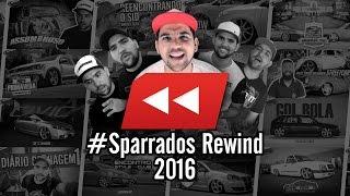 Rewind Sparrados 2016 | Retrospectiva