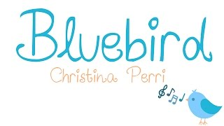 Bluebird (Lyric Video) Christina Perri
