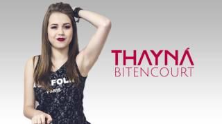 Thayná Bitencourt - Advogado (Lyric Vídeo )