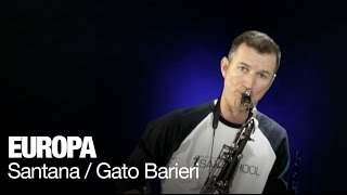 Smooth jazz saxophone instrumental : Europa as recorded by Carlos Santana and Gato Barberi