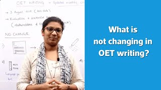 What is not changing in OET writing? | OET Coaching in