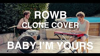 Baby I'm Yours - Breakbot ft. Irfane [CLONE COVER]