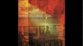 Dispatch - NOT MESSIN' - Circles Around the Sun (lyrics in the description)