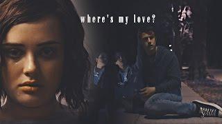 Clay & Hannah | Where's my love?