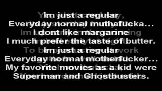 Regular Everyday Normal MotherFucker  Lyrics