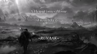 A Hero Comes Home French Vers. ~RUVAAK~ [BEOWULF]