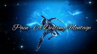 Pain  - DestinySalvation