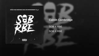 SOB x RBE - Calvin Cambridge