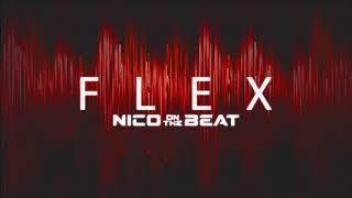 "EXTREMELY HARD TRAP BEAT 2018 Rap Instrumental - ""Flex"" (Prod. Nico on the Beat)"