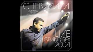 Cheb Mami - Mazal sevenir andi  (live au Grand Rex 2004)