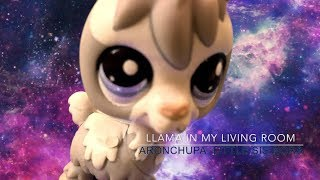 AronChupa, Little Sis Nora - Llama In My Living Room | LPS VERSION