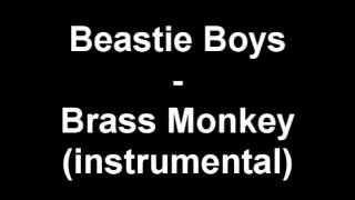 Beastie Boys - Brass Monkey (Instrumental w/ Hook)