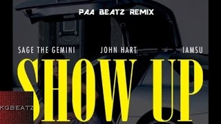 Jonn Hart x Iamsu! x Sage The Gemini - Show Up [PAA Beatz Remix] [New 2016]