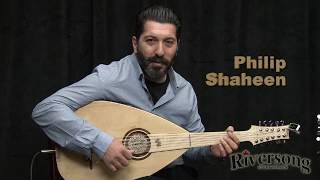 Philip Shaheen - Riversong Deluxe Oud