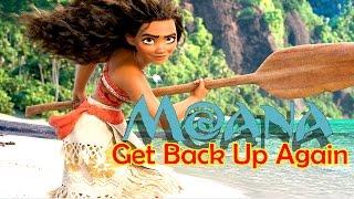 Moana ~ Get Back Up Again