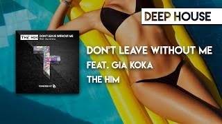The Him feat. Gia Koka - Don't Leave Without Me