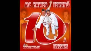 Mc Hawer Featuring Tekknő - Boldog Születésnapot 2011