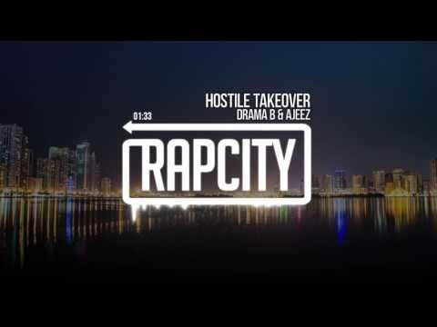 Drama B & Ajeez - Hostile Takeover (Prod. By TrapKingz)